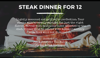 Steak Dinner for 12 with Wine 202//117